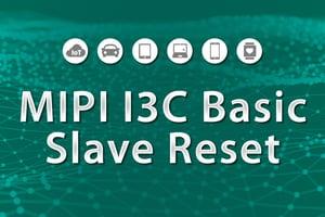 MIPI I3C basic Slave Reset Graphic
