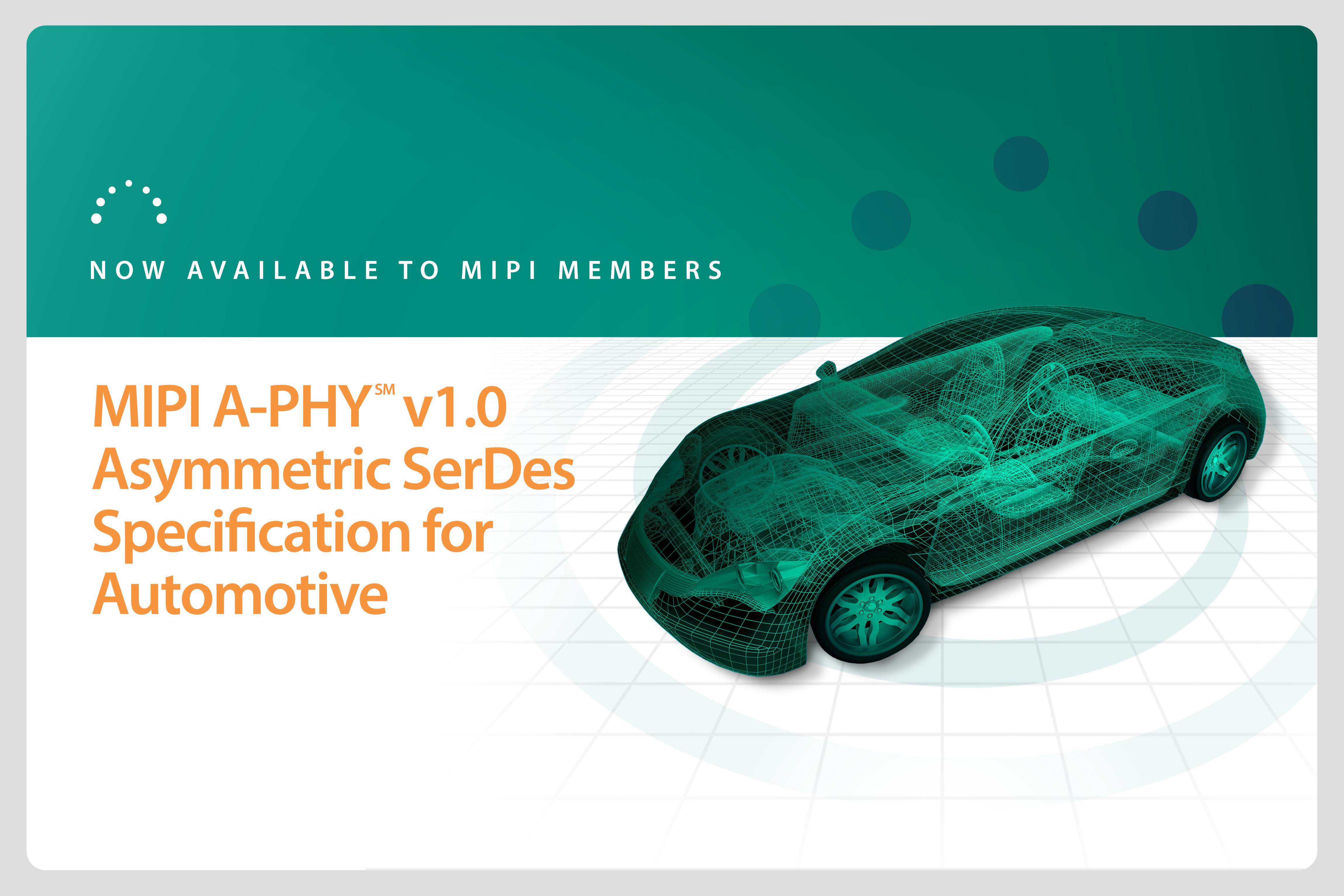 MIPI A-PHY now available to members