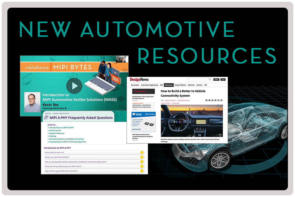 Latest Resources Cover MIPI A-PHY and Automotive SerDes Solutions