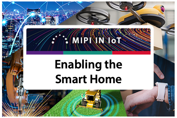 MIPI specifications in smart home devices