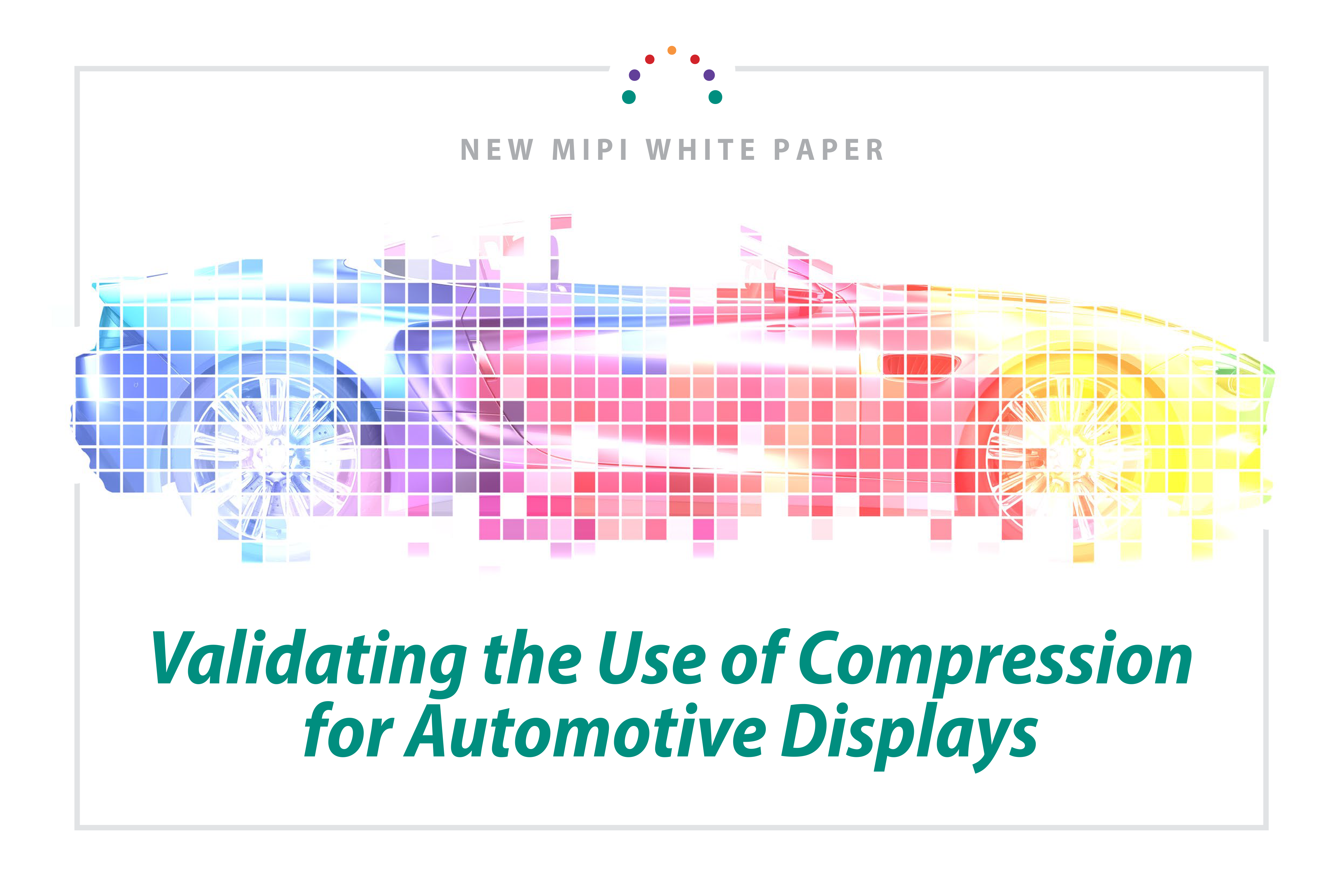 Validating the Use of Compression for Automotive Displays white paper cover