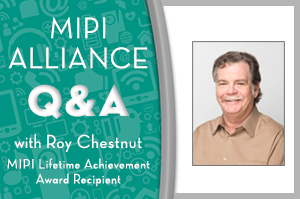 MIPI Lifetime Achievement Award and MIPI DevCon 2020 – A Conversation with Roy Chestnut